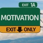 Motivation Highway Sign